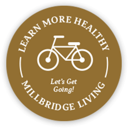 Learn more healthy MillBridge Living