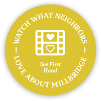 Watch what neighbors love about MillBridge